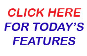 Click here for today's features